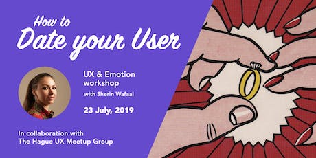 How to Date your User: UX & Emotion tickets
