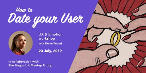 How to Date your User: UX & Emotion