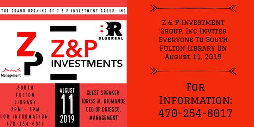 The Grand Opening of Z & P Investment Group, Inc