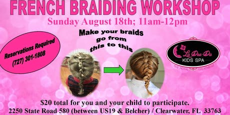 Beginner French Braid Workshop tickets
