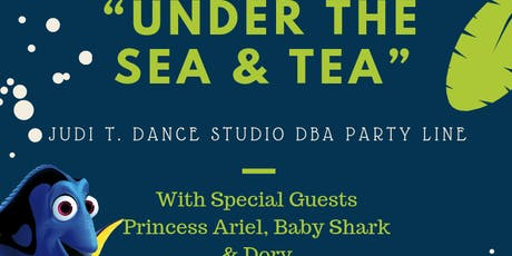 """Under the Sea & Tea"" with Princess Ariel, Baby Shark & Dory tickets"
