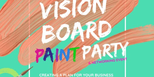 20/20 Vision Board Paint Party & Networking Event