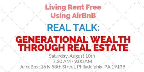 Real Talk: Building Generational Wealth Through Real Estate tickets