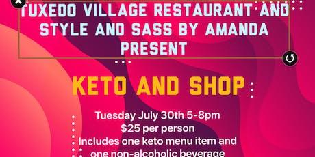 Keto and Shop at Tuxedo Village Restaurant  tickets