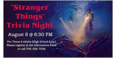 """Stranger Things"" Trivia Night tickets"