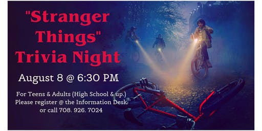 """Stranger Things"" Trivia Night"