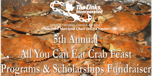 """5th Annual""""All You Can Eat"""" Crab Feast: Programs & Scholarships Fundraiser"""