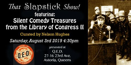 That Slapstick Show! Special 5th Anniversary Show: Silent Comedy Treasures From The Library of Congress 2 tickets