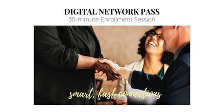 Digital Network Pass - Enrollment Session tickets