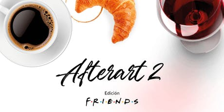 AFTERART 2 Edición Friends entradas
