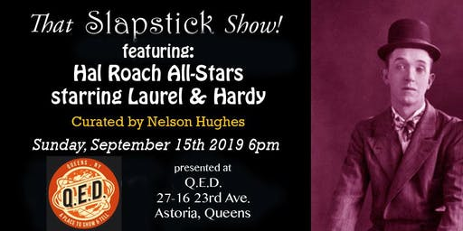 That Slapstick Show! Presents: The Hal Roach All-Stars Featuring Laurel & Hardy
