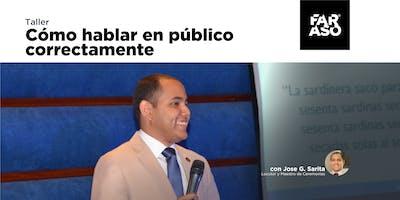 Taller: Cómo Hablar en Público Correctamente - José Guillermo Sarita