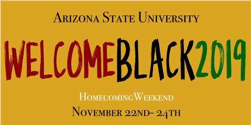 Welcome Black 2019: ASU Homecoming