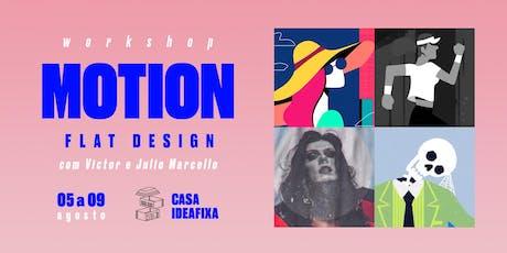 Workshop Motion Flat Design com Victor e Julio Marcello ingressos