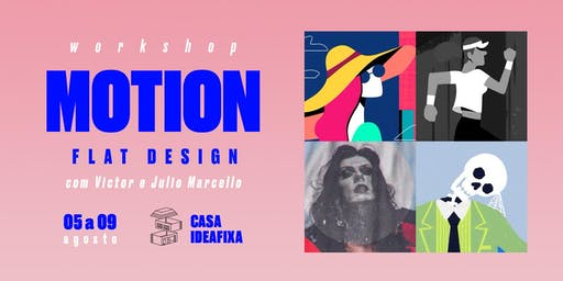 Workshop Motion Flat Design com Victor e Julio Marcello