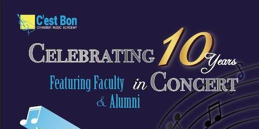 C' est Bon Chamber Music Celebrates 10 years of Chamber Music