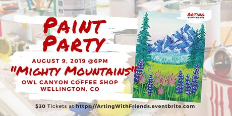 Mighty Mountains - Owl Canyon Coffee Paint Party tickets