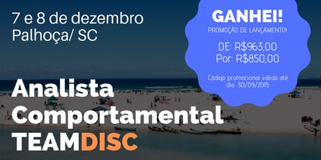 Formação Analista Comportamental TEAMDISC Profiler - Florianópolis/RS bilhetes