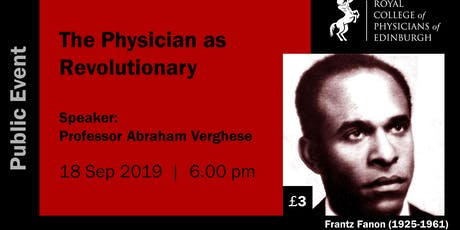 The Physician as Revolutionary: From Frantz Fanon to 'Che' tickets