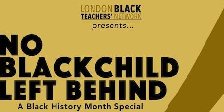 No black Child, Left behind tickets