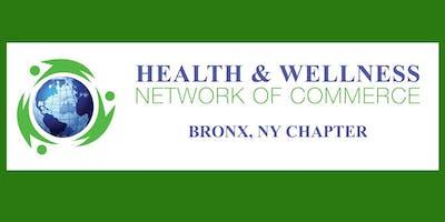 Bronx Chapter Monthly Meeting-Health & Wellness Ne