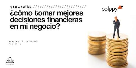 (CANCELADO) WORKSHOP: ¿Cómo tomar mejores decisiones financieras en mi negocio? entradas