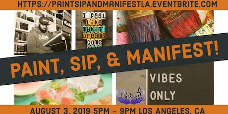 Paint, Sip, & Manifest! tickets