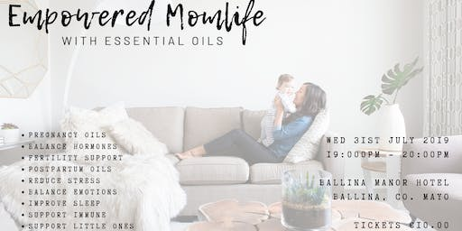 Empowered Momlife with Essential Oils