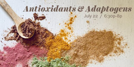 Antioxidants and Adaptogens tickets