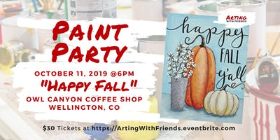 Happy Fall - Owl Canyon Coffee Paint Party