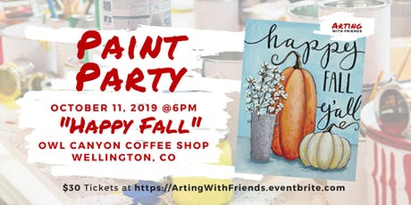 Happy Fall - Owl Canyon Coffee Paint Party  tickets
