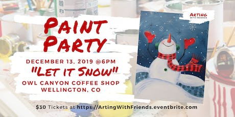 Let It Snow - Owl Canyon Coffee Paint Party tickets