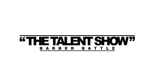 The Talent Show Barber Battle 2019