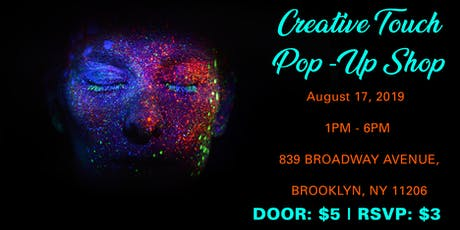 Creative Touch Pop-Up Shop tickets