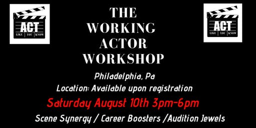 The Working Actor Workshop Philly