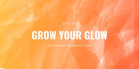 Grow your Glow with Laura Anne tickets