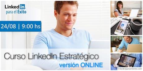 LinkedIn Estratégico ONLINE - 4ta edición entradas