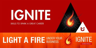 IGNITE Series: Skills to Spark a Great Career (July 11 - August 29, 2019)