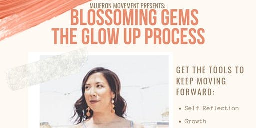 Blossoming Gems The Glow Up Process