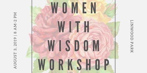 Women With Wisdom Workshop