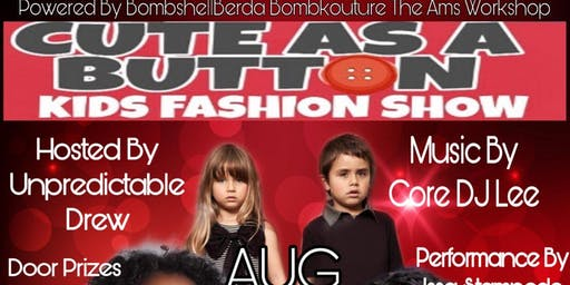 CUTE AS A BUTTON KIDS FASHION SHOW