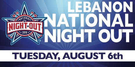LEBANON NATIONAL NIGHT OUT-2019 tickets