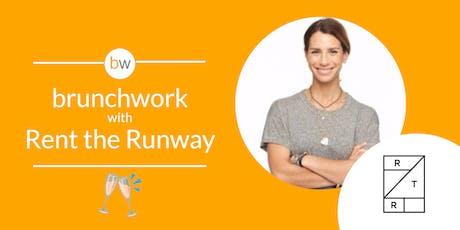 Rent The Runway: brunchwork After Hours tickets