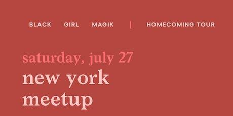 Black Girl Magik Meetup: New York City tickets