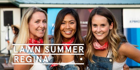 Regina Week 3 -Social Tickets @ Lawn Summer Nights tickets