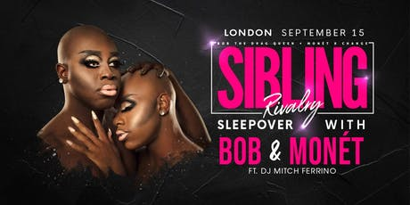 Sibling Rivalry: Sleepover with Bob & Monét tickets