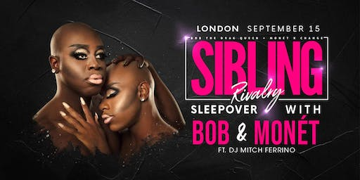 Sibling Rivalry: Sleepover with Bob & Monét