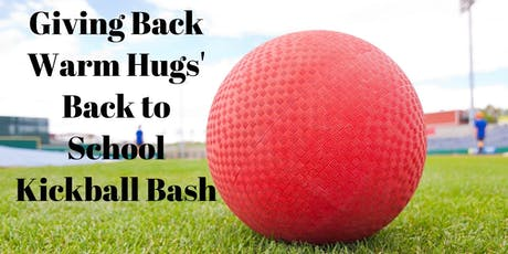 Giving Back Warm Hugs Back to School Kickball Bash tickets