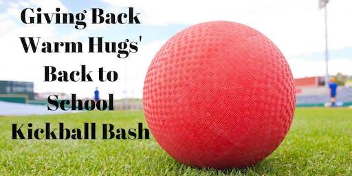 Giving Back Warm Hugs Back to School Kickball Bash