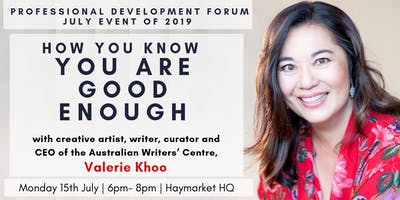 How You Know You Are Good Enough with CEO of the Australian Writers' centre, Valerie Khoo
